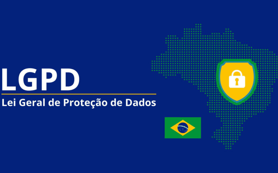 È entrata in vigore la LGPD (GDPR brasiliano): cosa devi fare